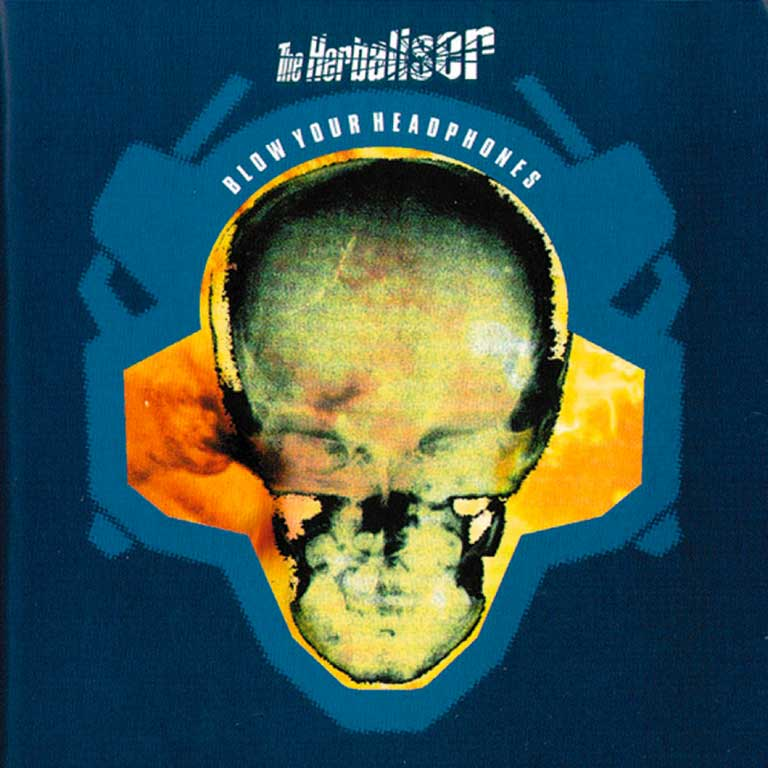 THE HERBALISER – BLOW YOUR HEADPHONES