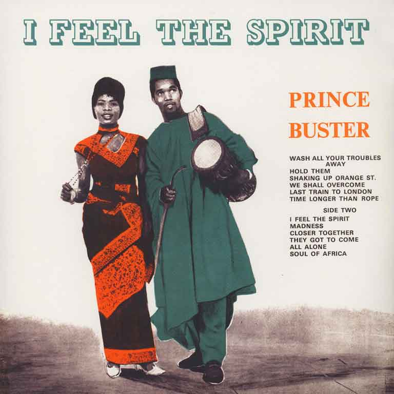 PRINCE BUSTER – I FEEL THE SPIRIT