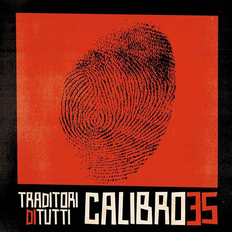 CALIBRO 35 – TRADITORI DI TUTTI