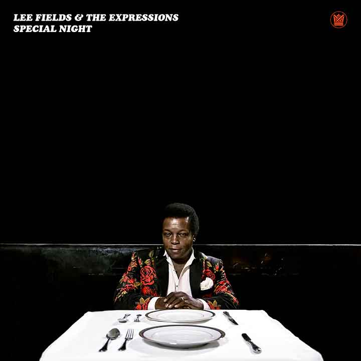 Lee Fields & The Expressions ‎– Special Night