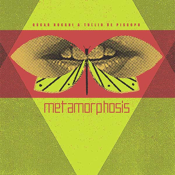 O. ROCCHI & T. DE PISCOPO – METAMORPHOSIS LP