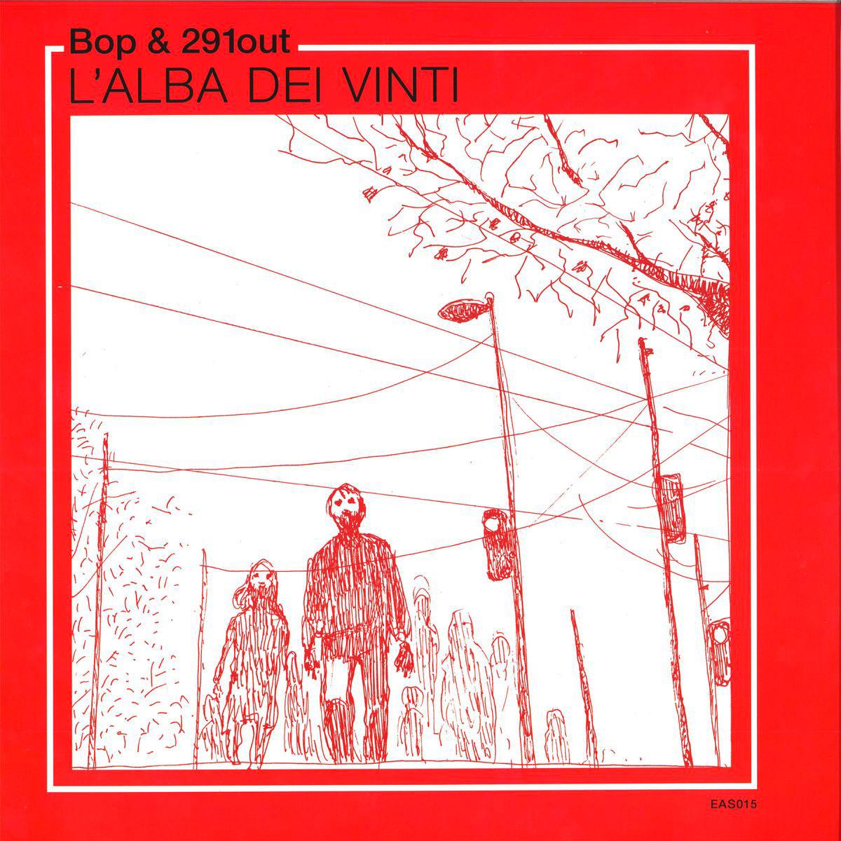 BOP & 291OUT – L'ALBA DEI VINTI LP