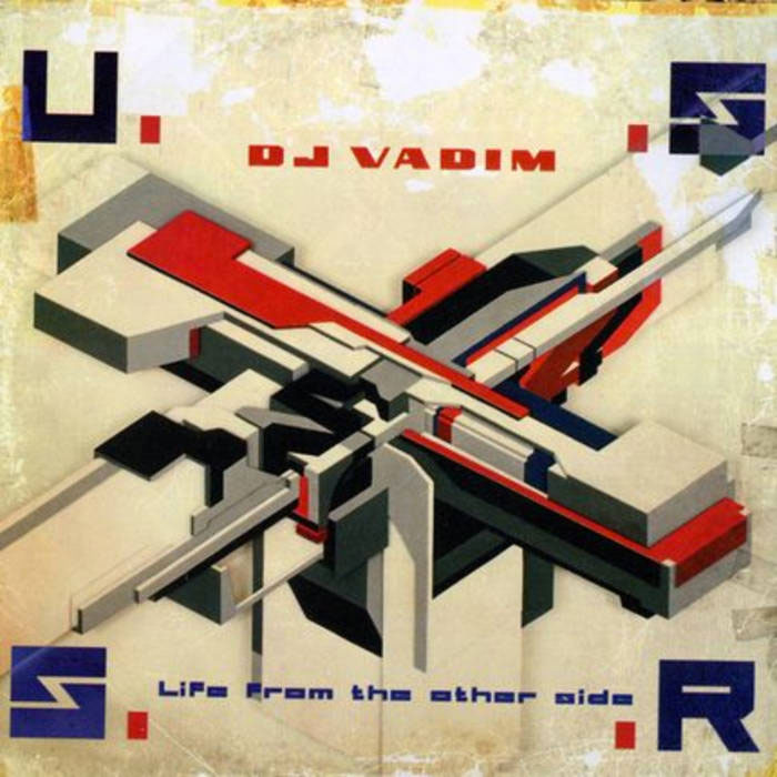 DJ Vadim ‎– U.S.S.R. Life From The Other Side LP