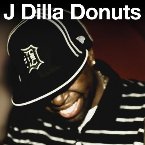 J Dilla – Donuts LP