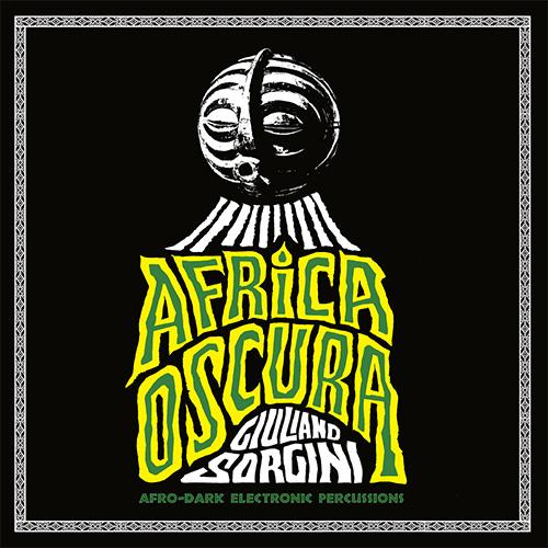 GIULIANO SORGINI – AFRICA OSCURA