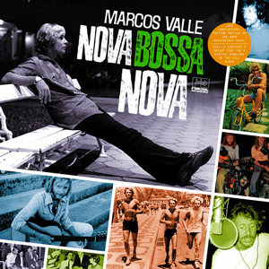 MARCOS VALLE – NOVA BOSSA NOVA