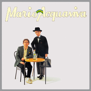 MARIO ACQUAVIVA – MARIO ACQUAVIVA