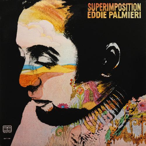 EDDIE PALMIERI – SUPERIMPOSITION