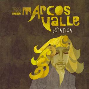 MARCOS VALLE – ESTATICA