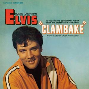 ELVIS – CLAMBAKE