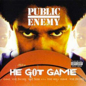 PUBLIC ENEMY – HE GOT GAME