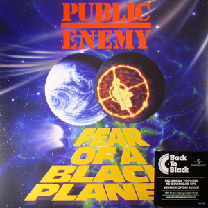 PUBLIC ENEMY – FEAR OF A BLACK PLANET