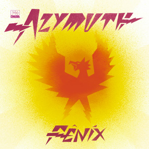 AZYMUTH – FENIX