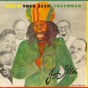 JAH STITCH – WATCH YOUR STEP YOUTHMAN