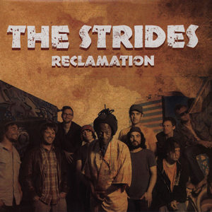 THE STRIDES – RECLAMATION
