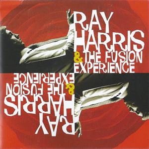 RAY HARRIS & THE FUSION EXPERIENCE – RAY HARRIS & THE FUSION EXPERIENCE CD