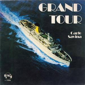 CARLO SAVINA – GRAND TOUR