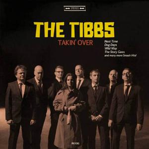THE TIBBS – TAKIN' OVER