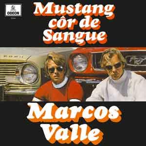MARCOS VALLE – MUSTANG COR DE SANGUE