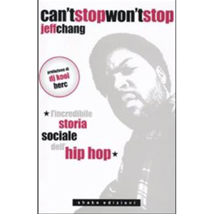 JEFF CHANG – CAN'T STOP WON'T STOP