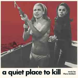 PIERO UMILIANI – A QUIET PLACE TO KILL