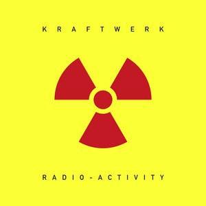 KRAFTWERK – RADIO ACTIVITY