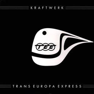 KRAFTWERK – TRANS EUROPA EXPRESS