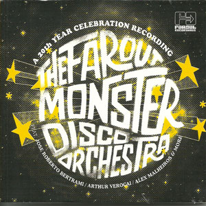 FAR OUT MONSTER DISCO ORCHESTRA – FAR OUT MONSTER DISCO ORCHESTRA