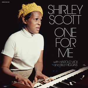 SHIRLEY SCOTT WITH HAROLD VICK AND BILLY HIGGINS ‎– ONE FOR ME
