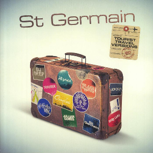ST GERMAIN ‎– TOURIST TRAVEL VERSIONS