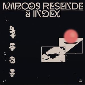 MARCOS RESENDE & INDEX – MARCOS RESENDE & INDEX